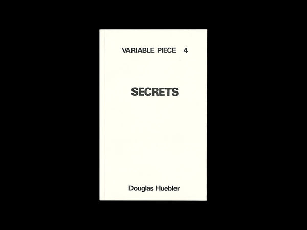 Douglas Huebler - Variable Piece 4: Secrets