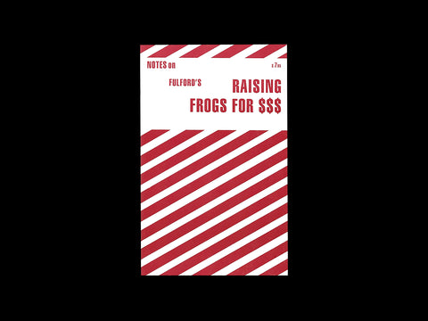 Jason Fulford - Notes on Raising Frogs for $$$