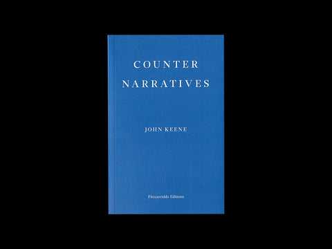 John Keene - Counter Narratives