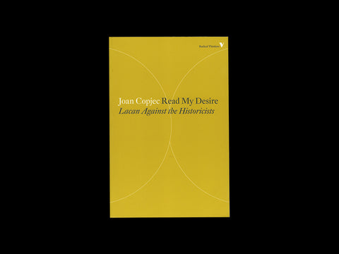 Joan Copjec - Read My Desire