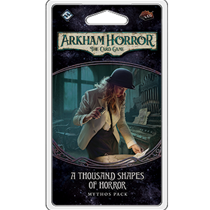 Arkham Horror: The Card Game - A Thousand Shapes of Horror (engl.) - Preorder