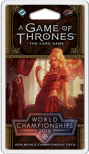 Game of Thrones: World Champion Ship 2016 Deck