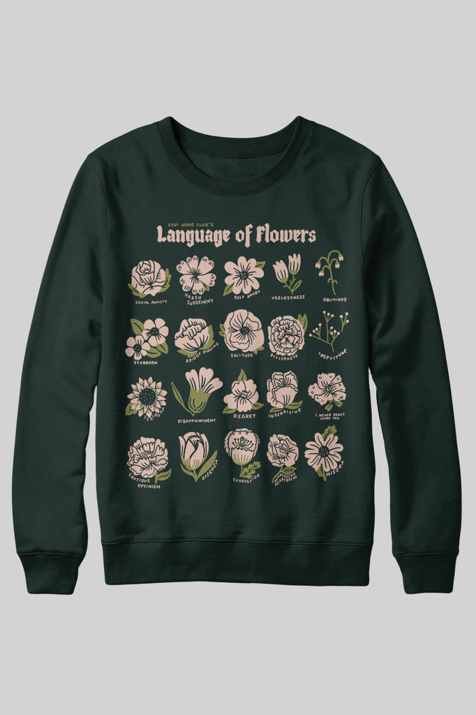 Language of Flowers Sweatshirt - Forest