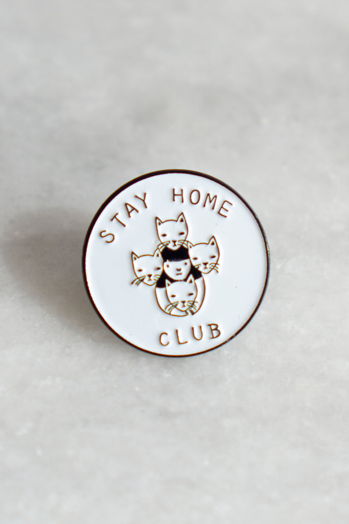 Stay Home Club Pin