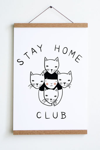 Stay Home Club Print