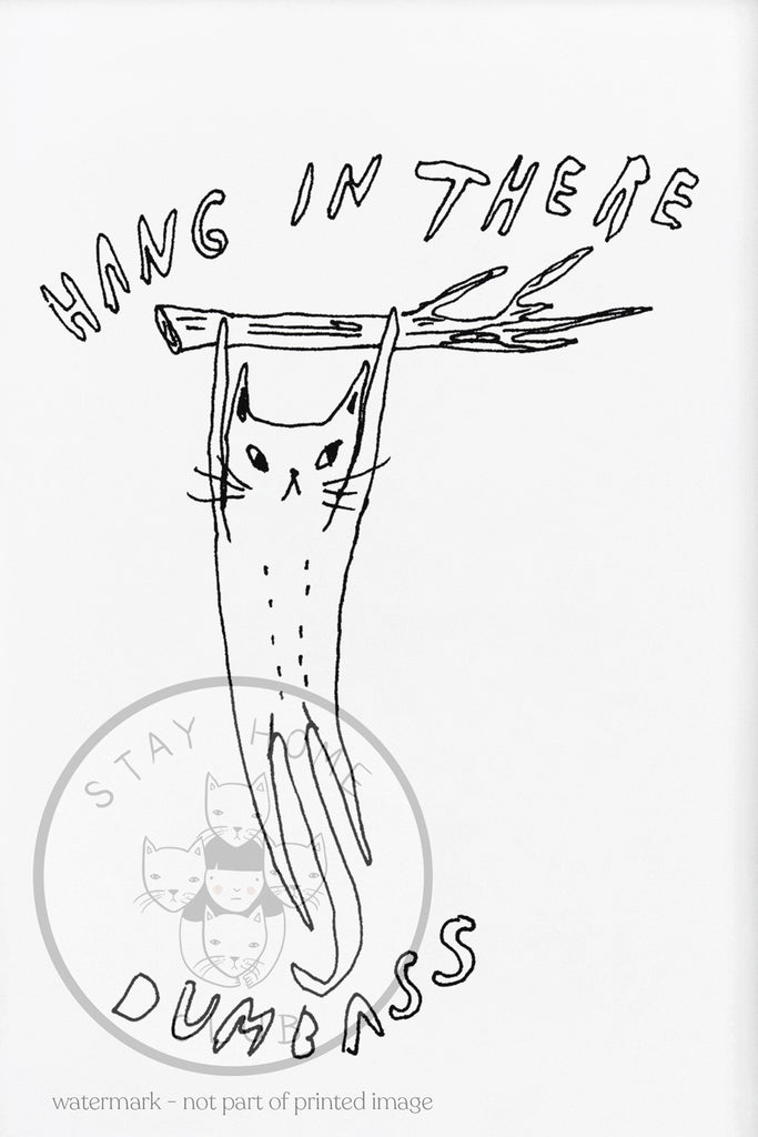 "Hang in There Print - 12"" x 18"""