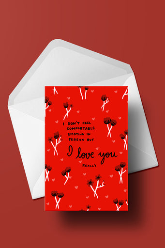 I Love You (really) card
