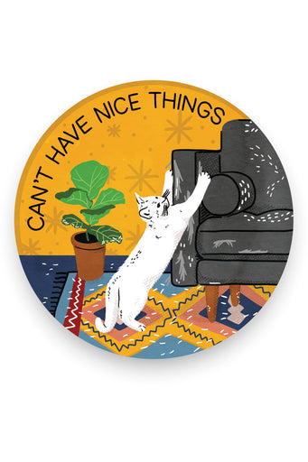 Can't Have Nice Things (Cat) Vinyl Sticker