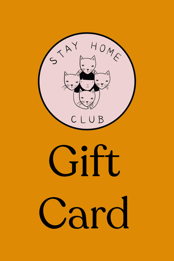 Stay Home Club gift card