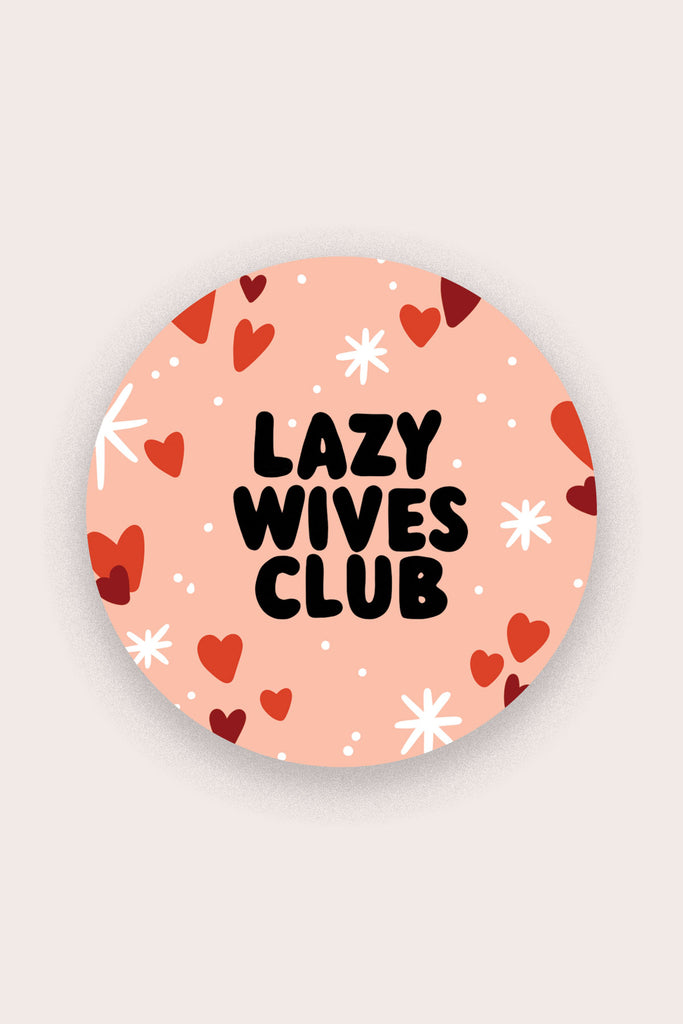 Lazy Wives Club Vinyl Sticker