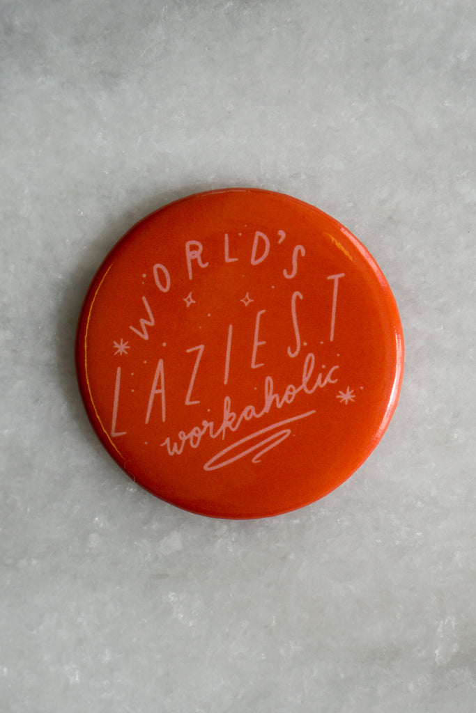 Workaholic Magnet