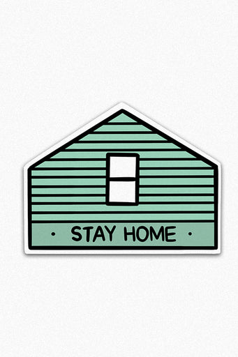 Stay Home (AF) Vinyl Sticker