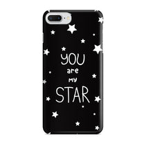 You Are My Star iPhone 8 Plus Case