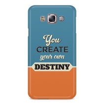 Your Own Destiny Samsung Galaxy E7 Case