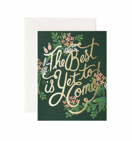 Rifle Paper Co The Best Is Yet To Come Card