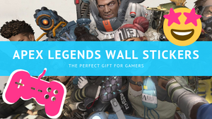 Apex Legends Stickers, Wall Art and Decals: The Perfect Gift for Gamers