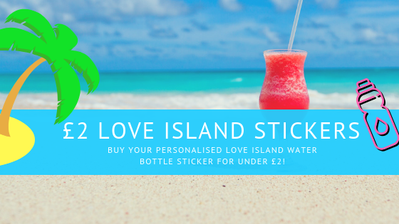Personalised Love Island Water Bottles Stickers For Under £2