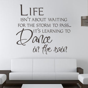 Life isn't about waiting for the storm to pass Wall Art Sticker - Apex Stickers