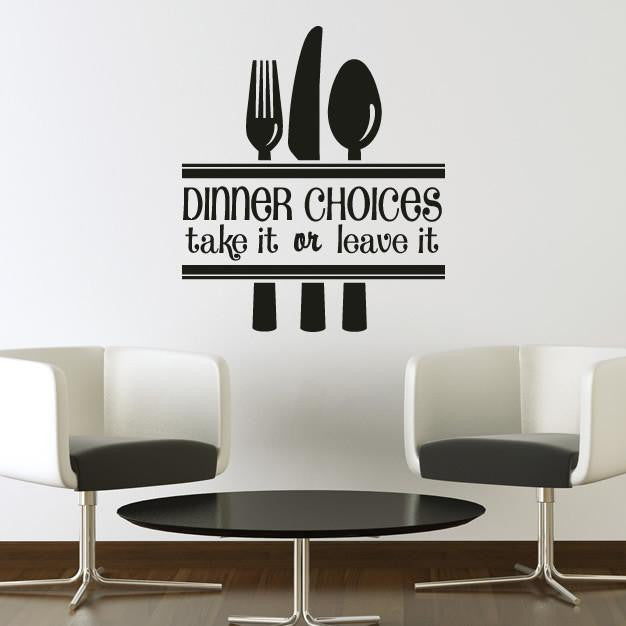 Dinner Choices Funny Quote Wall Art Sticker - Apex Stickers