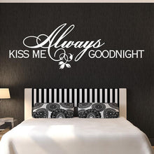 Load image into Gallery viewer, Always Kiss Me Goodnight Wall Art Sticker - Apex Stickers