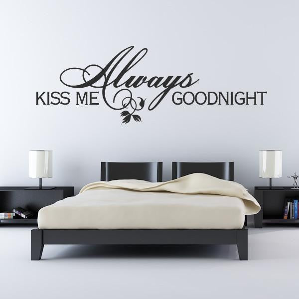 Always Kiss Me Goodnight Wall Art Sticker - Apex Stickers