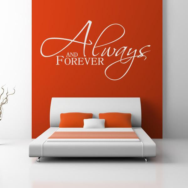 Always and Forever Wall Art Sticker - Apex Stickers