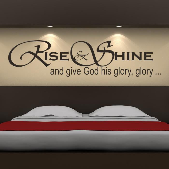Rise and Shine and give God his glory Wall Art Sticker - Apex Stickers