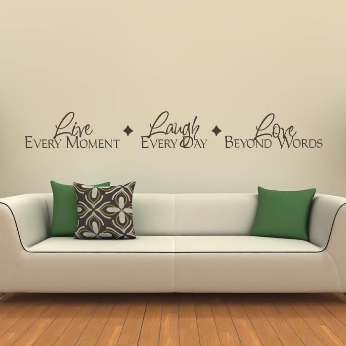 Live every moment Love beyond words Wall Art Sticker - Apex Stickers