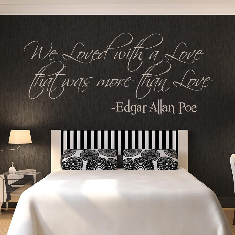 We Loved with a Love that was more than Love Wall Art Sticker - Apex Stickers