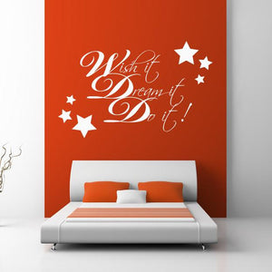 Wish it, Dream it, Do it! Wall Art Sticker - Apex Stickers