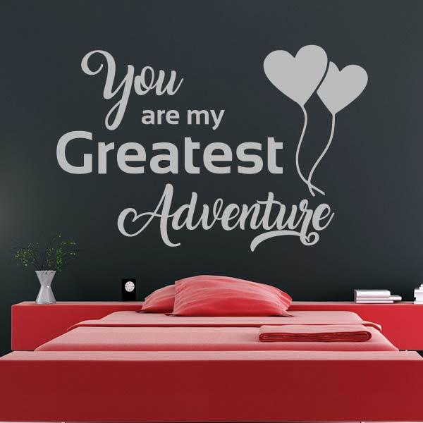 You are my Greatest Adventure Wall Art Sticker (AS10345) - Apex Stickers