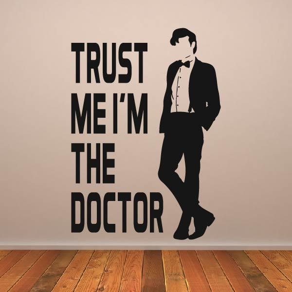 Dr Who Trust me I'm the Doctor Wall Art Sticker - Apex Stickers