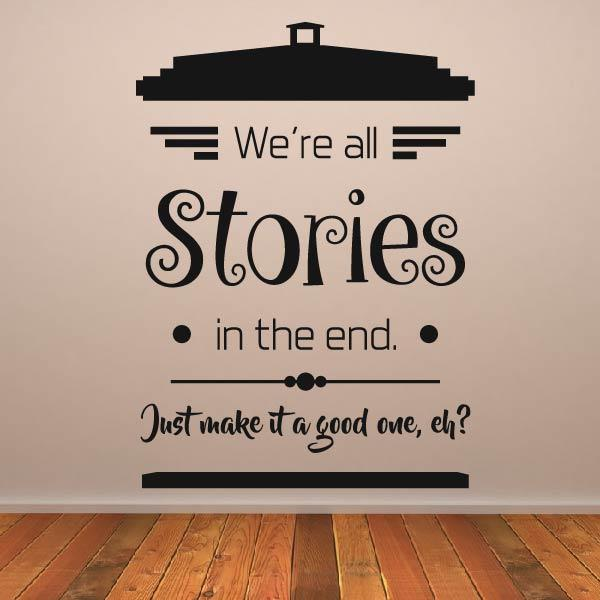 Dr Who We're all Stories Quote Wall Art Sticker - Apex Stickers