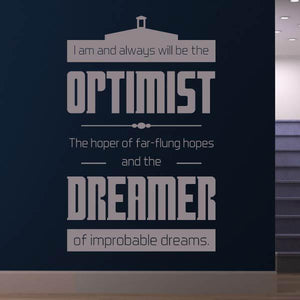 Doctor Who Optimist and Dreamer Quote Wall Art Sticker (AS10364) - Apex Stickers