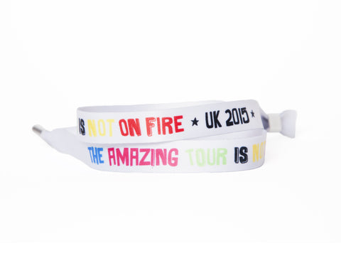 Amazing Tour Is Not On Fire Wristband