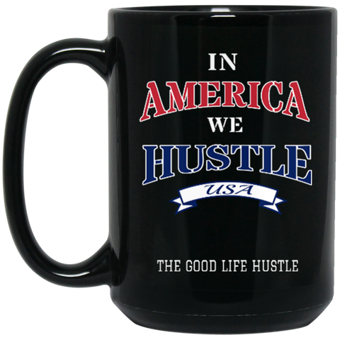 America Hustle Black Mug 15 oz