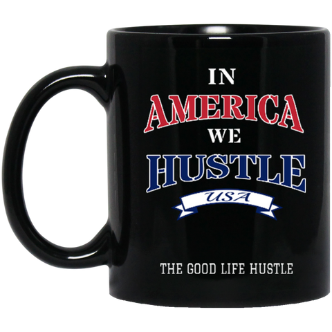 America Hustle Black Mug 11 oz