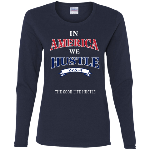 America Hustle Ladies' Cotton LS T-Shirt