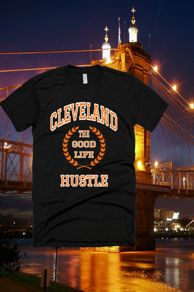 The Good Life Cleveland Hustle T-Shirt - The Good Life Hustle