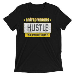 Entrepreneur Cool T Shirt Design | The Good Life Hustle