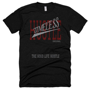 TimeLess Hustle T-Shirt - The Good Life Hustle   - 1
