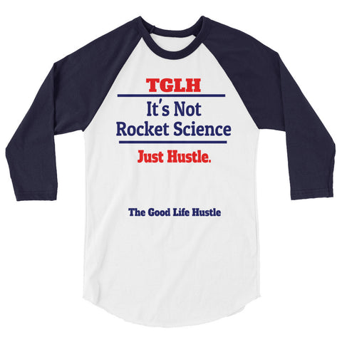 It's Not Rocket Science Just Hustle Baseball Shirt | 3/4 Sleeve Raglan Shirt