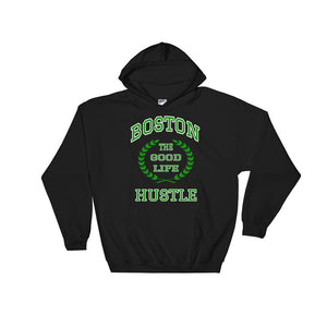 Boston The Good Life Hustle Hooded Sweatshirt - The Good Life Hustle Hoodie  - 1
