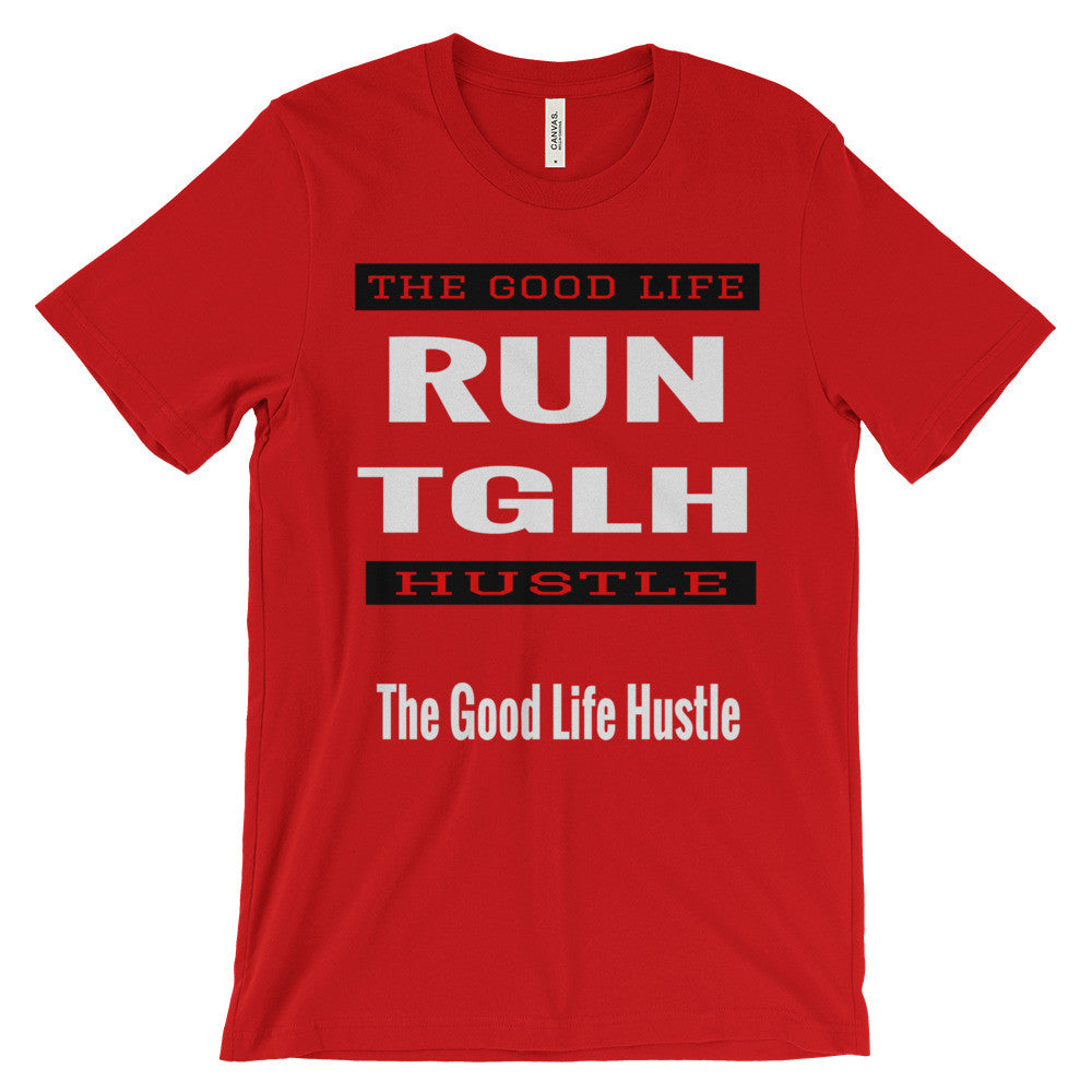 Run The Good Life Hustle Unisex T-Shirt, ,