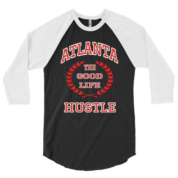 The Good Life Atlanta Hustle Baseball T-Shirt | 3/4 Sleeve Raglan Shirt - The Good Life Hustle   - 2