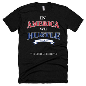 In America We Hustle T-Shirt, ,