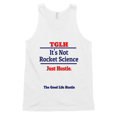 It's Not Rocket Science Just Hustle Tank Top - The Good Life Hustle