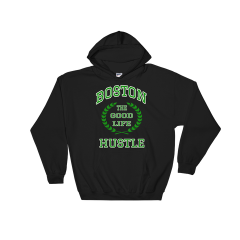 Boston The Good Life Hustle Hooded Sweatshirt - The Good Life Hustle