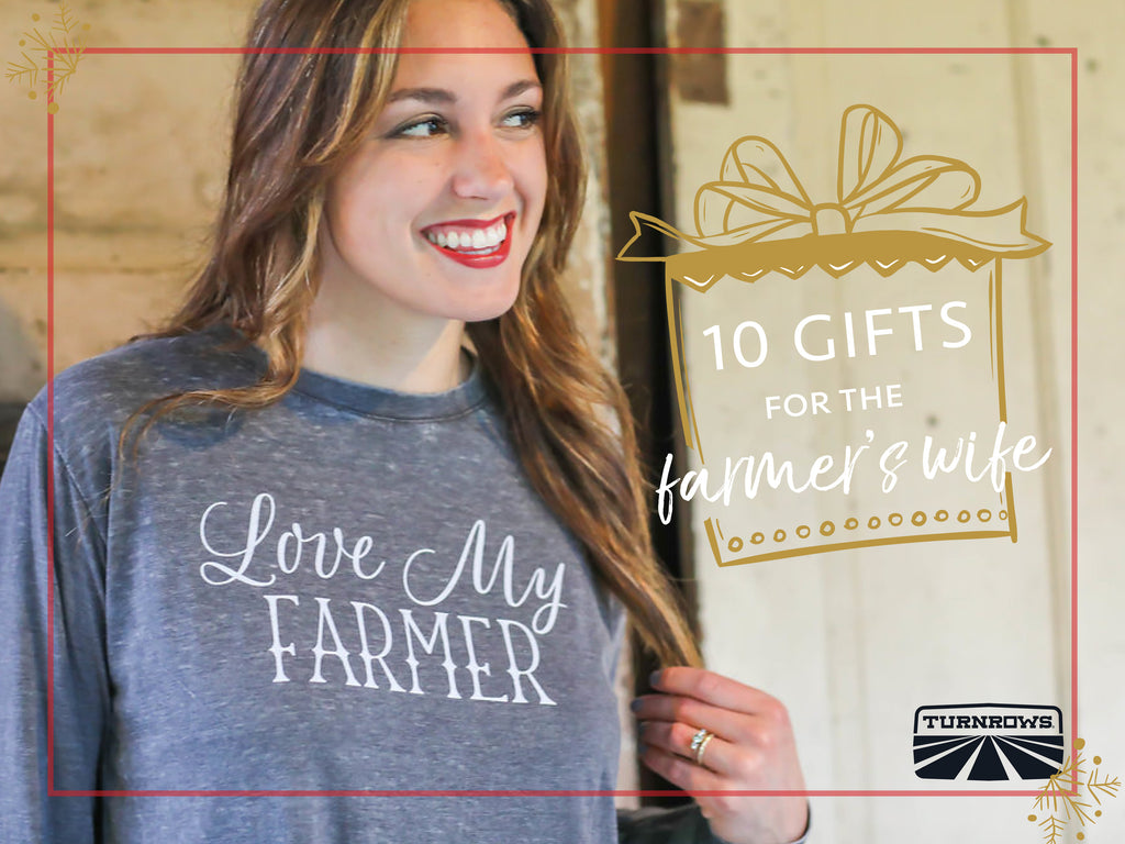 10 Gifts for the Farmer's Wife