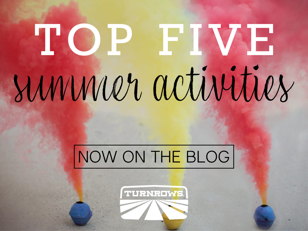 Top Five Summer Activities